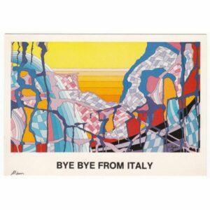 BYE BYE FROM ITALY POCZTÓWKA ARTYSTYCZNA A61318